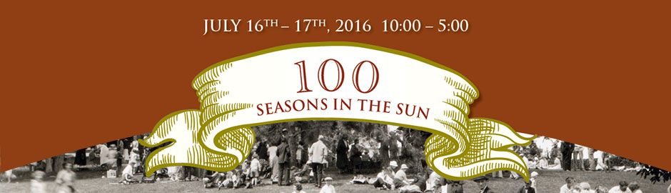100 Seasons in the Sun- Sumerland Ornamental Gardens centennial celebrations 2016